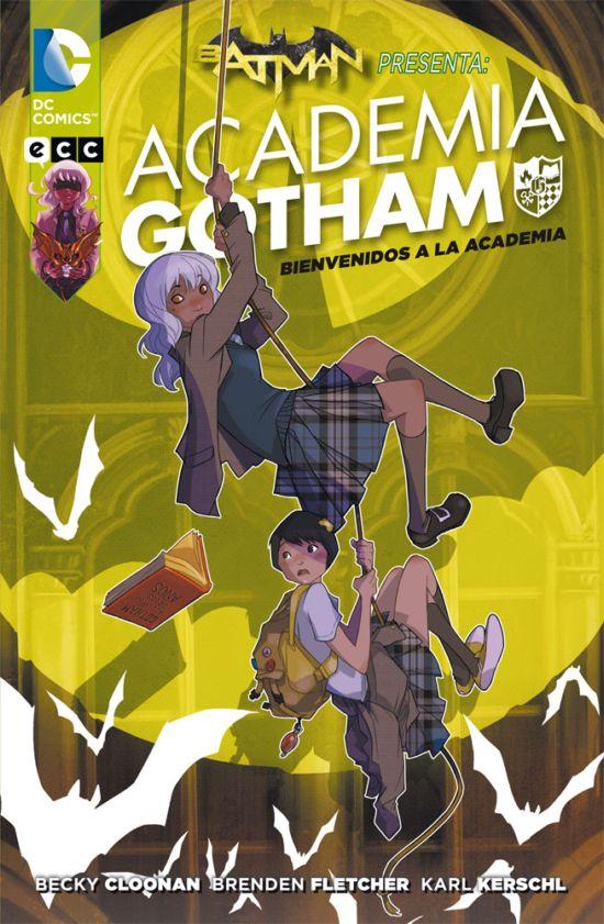 Batman Presenta Academia Gotham 1
