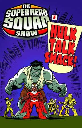 SuperHeroSquadShow_HulkTalkSmack.jpg
